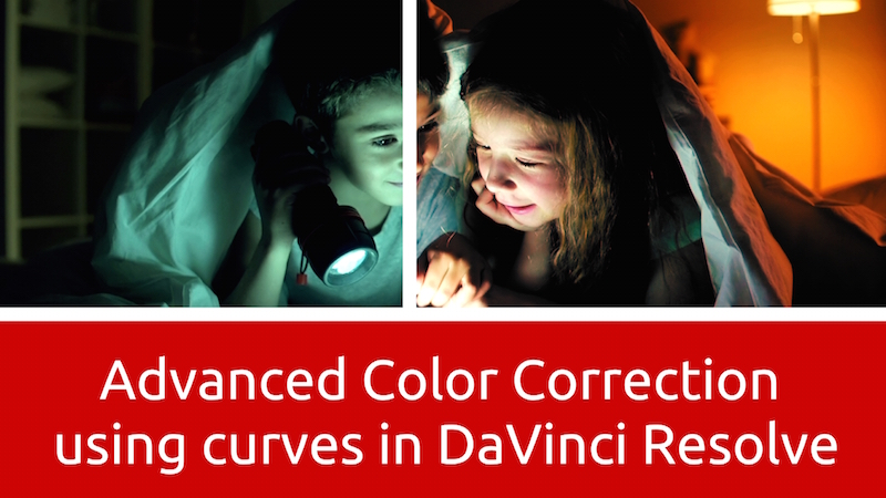 Advanced Color Correction using Curves in DaVinci Resolve