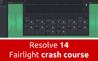 Fairlight Audio Crash Course – DaVinci Resolve 14