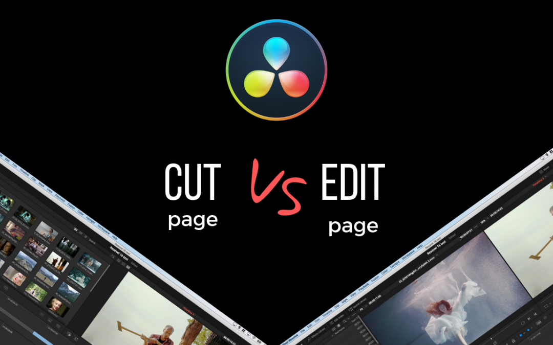CUT page vs. EDIT page – DaVinci Resolve 16