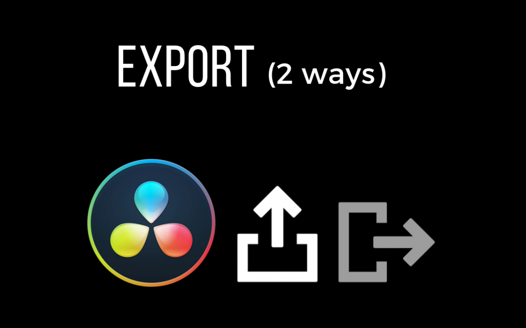 How to Export Your Project in DaVinci Resolve (2 Different Ways)