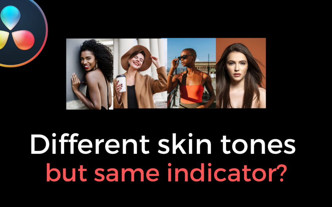 How Come The Vectorscope Doesn't Differentiate Skin Tones?