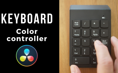 Turn Your Keyboard into Accurate Color Controller in DaVinci Resolve