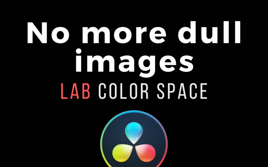Cinematic colors, using the LAB color space… fast.